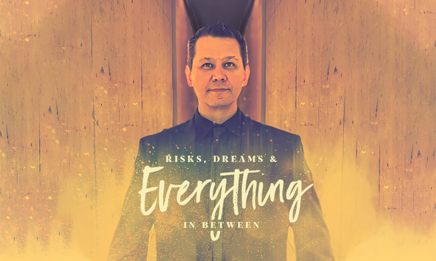 Derek Selinger, Corporate Speaker, Risks, Dreams and Everything in Between